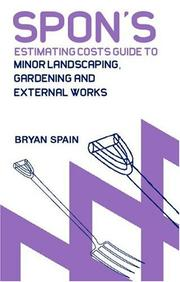 Cover of: Spon's Estimating Costs Guide to MinorLandscaping, Gardening and External Works (Spon's Contractors' Handbooks)