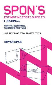 Cover of: Spon's Estimating Costs Guide to Finishings Painting And Decorating, Plastering And Tiling (Spon's Estimating Costs Guides)