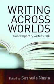 Cover of: Writing Across Worlds | Susheila Nasta