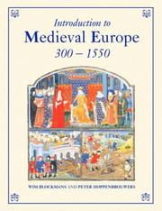 Cover of: Introduction to Medieval Euroe 300-1550 | Blockmans/Hoppe