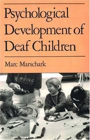 Cover of: Psychological development of deaf children | Marc Marschark