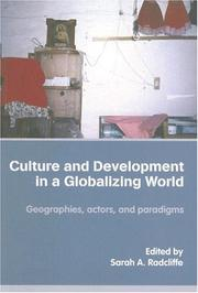 Cover of: Culture and Development in a Globalising World