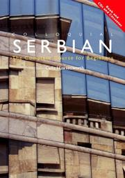 Cover of: Colloquial Serbian  The Complete Course for Beginners (Colloquial Series (Multimedia))