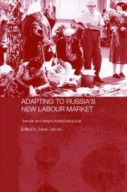Cover of: Adapting to Russia's New Labour Market  Gender and Employment Strategy (Routledgecurzon History of Russia and Eastern Europe)