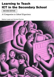 Cover of: Learning to teach using ICT in the secondary school |