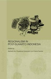 Cover of: Regionalism in post-Suharto Indonesia |