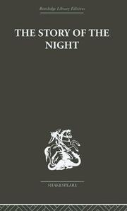 Cover of: The Story of the Night  Studies in Shakespeare's Major Tragedies