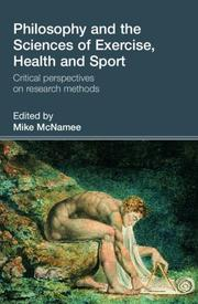 Cover of: Philosophy and the Science of Exercise, Health and Sport