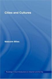 Cover of: Cities & Cultures (Routledge Critical Introductions to Urbanism and the City) | Malcolm Miles
