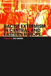 Cover of: Racist extremism in Central and Eastern Europe |