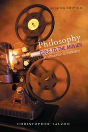 Philosophy Goes to the Movies by Christopher Falzon