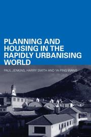 Cover of: Planning and Housing in the Rapidly Urbanising World
