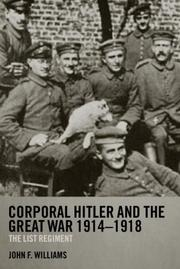 Cover of: Corporal Hitler and the Great War 1914-1918