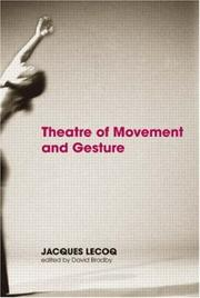 Cover of: Theatre of Movement and Gesture