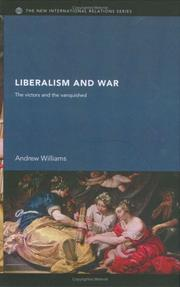 Cover of: Liberalism and war | Andrew J. Williams