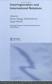 Cover of: Interregionalism and International Relations  A Stepping Stone to Global Governance?
