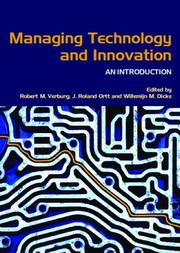 Cover of: Managing technology and innovation | Robert M. Verburg