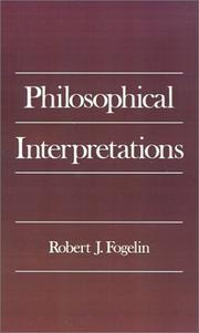 Cover of: Philosophical interpretations | Robert J. Fogelin