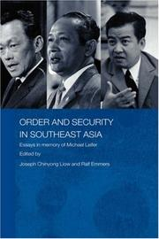 Cover of: Order and Security in Southeast Asia  Essays in Memory of Michael Leifer (Politics in Asia Series)