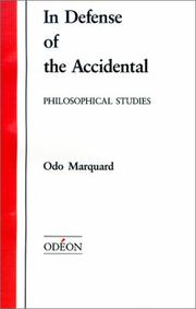 Cover of: In Defense of the Accidental (Apologie des Zufalligen): Philosophical Studies (Odeon) | Odo Marquand