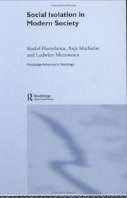 Cover of: Social isolation in modern society | R. P. Hortulanus