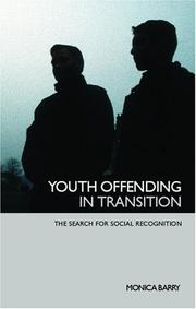 Cover of: Youth Offending in Transition | Monica Barry
