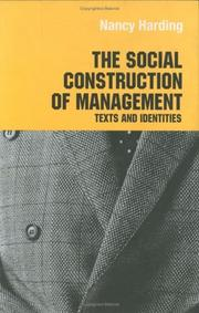 Cover of: The social construction of management | Nancy Harding