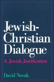 Cover of: Jewish-Christian dialogue: a Jewish justification