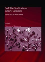 Cover of: Buddhist Studies from India to America: Essays in Honor of Charles S. Prebish (Routledgecurzon Critical Studies in Buddhism)