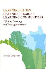 Cover of: Learning cities, learning regions, learning communities
