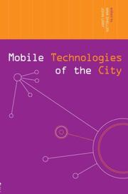 Cover of: Mobile technologies of the city