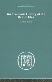 Cover of: An Economic History of the British Isles (Economic History) | Arthur Birnie