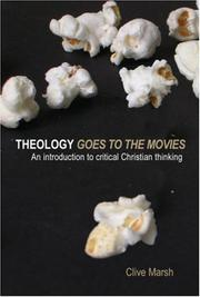Cover of: Theology Goes to the Movies | Clive Marsh