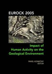 Cover of: Eurock 2005 - Impact of Human Activity on the Geological Environment