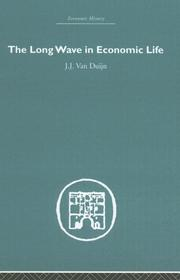 Cover of: The Long Wave in Economic Life