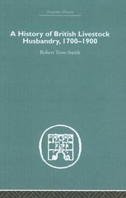 Cover of: A History of British Livestock Husbandry, 1700-1900