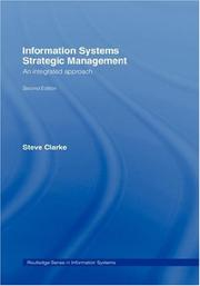 Information Systems Strategic Management by Steve Clarke