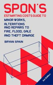Cover of: Spon's Estimating Cost Guide to Minor Works, Alterations and Repairs to Fire, Flood, Gale and Theft Damage (Spon's Estimating Costs Guides)