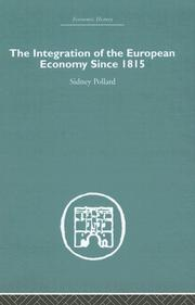 Cover of: The Integration of the European Economy Since 1815 (Economic History)