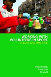Cover of: Working with Volunteers in Sport