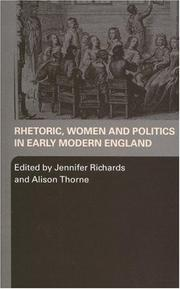 Cover of: Rhetoric, Women and Politics in Early Modern Wngland