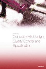 Cover of: Concrete Mix Design, Quality Control and Specification | Ken Day