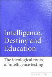 Cover of: Intelligence, destiny, and education