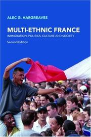 Cover of: MULTI-ETHNIC FRANCE | Alec Hargreaves