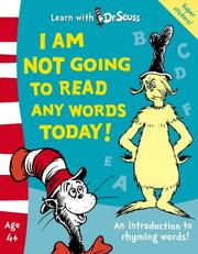 Cover of: I Am Not Going to Read Any Words Today!