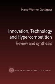 Cover of: Innovation, technology, and hypercompetition | Hans-Werner Gottinger