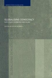 Cover of: Globalizing Democracy | Peter Burnell