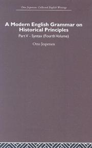 Cover of: A Modern English Grammar on Historical Principles, Part 5Syntax (Fourth Volume): Otto Jespersen Collected English Writings (Otto Jespersen: Collected English Writings)