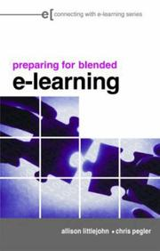 Cover of: Preparing for Blended e-Learning (Connecting With E-Learning)