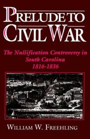 Cover of: Prelude to Civil War | William W. Freehling